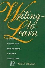 Writing-To-Learn: Curricular Strategies for Nursing and Other Disciplines (Natio