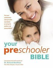 Your Preschooler Bible: The most authoritative and up-to-date source book on car