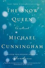 The Snow Queen : A Novel by Michael Cunningham (2015, Paperback)