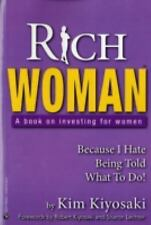 Rich Woman: A Book on Investing for Women: Because I Hate Being Told What to Do!
