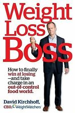Weight Loss Boss : How to Finally Win at Losing--And Take Charge i2)