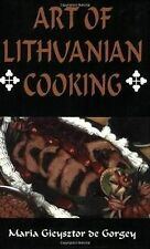 The Art of Lithuanian Cooking by Maria Gieysztor de Gorgey (Paperback, 2001)