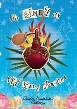 The Smell of Old Lady Perfume-ExLibrary
