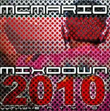 M.C. Mario 2010 Mixdown CD ***NEW***
