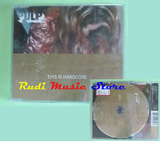 CD singolo Pulp This Is Hardcore CID 695 UK 1998 SIGILLATO no lp mc(S19)