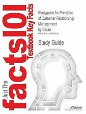 Outlines & Highlights for Principles of Customer Relationship Management by Bara