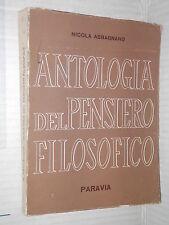 ANTOLOGIA DEL PENSIERO FILOSOFICO Nicola Abbagnano Paravia 1965 Filosofia libro