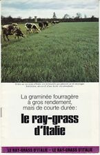 BROCHURE PUBLICITAIRE AGRICULTURE *GRAMINEE FOURRAGERE / RAY GRASS D'ITALIE*