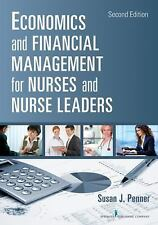 NEW Economics and Financial Management for Nurses and Nurse Leaders by Susan J.