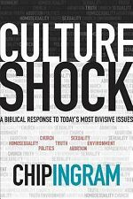 Culture Shock : A Biblical Response to Today's Most Divisive Issues by Chip Ingr