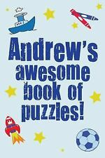Andrew's Awesome Book of Puzzles! : Children's Puzzle Book Containing 20...