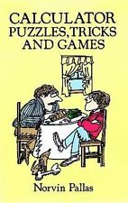 Calculator Puzzles, Tricks and Games (Dover Children's Science Books)-ExLibrary