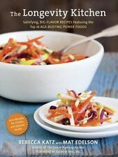 The Longevity Kitchen: Satisfying, Big-Flavor Recipes Featuring the Top 16 Age-B