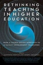 Rethinking Teaching in Higher Education: From a Course Design Workshop to a Facu