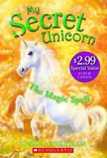 The Magic Spell (My Secret Unicorn)