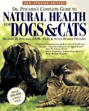 Dr. Pitcairn's Complete Guide to Natural Health for Dogs & Cats Pitcairn, Richa