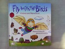 Fly With the Birds Word and Rhyme Book Richard Edwards