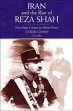 Iran and Rise of the Reza Shah: From Qajar Collapse to Pahlavi Power by Ghani