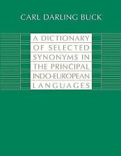 A Dictionary of Selected Synonyms in the Principal Indo-European Languages by...