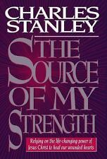 The Source Of My Strength by Charles Stanley (HB/DJ, 1994) LIKE NEW