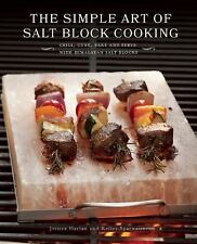 The Simple Art of Salt Block Cooking: Grill, Cure, Bake and Serve with Himalaya