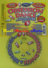 CD OBSESSION DANCE & RINGTONES compilation AVENTURA MOLELLA  no lp mc dvd (C15)