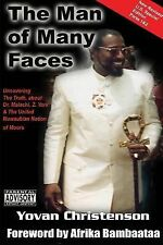 The Man of Many Faces : PT. 1 and 2: Uncovering the Truth about Dr. Malachi...