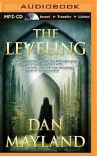 A Mark Sava Thriller: The Leveling by Dan Mayland (2015, MP3 CD, Unabridged)