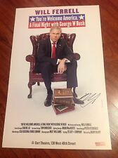 WILL FERRELL SIGNED YOU'RE WELCOME AMERICA FINAL GEORGE BUSH THEATER POSTER