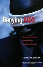 Denying AIDS: Conspiracy Theories, Pseudoscience, and Human Tragedy-ExLibrary