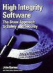High Integrity Software: The SPARK Approach to Safety and Security-ExLibrary