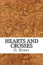 Heart of the West: Hearts and Crosses by O. Henry (2016, Paperback)