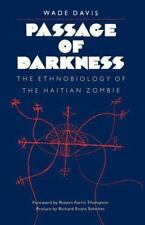 Passage of Darkness: The Ethnobiology of the Haitian Zombie, Davis, Wade, 080781