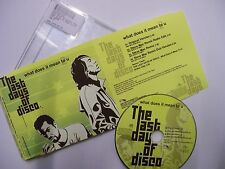 LAST DAYS OF DISCO What Does It Mean To U- 2007 Italian CD Maxi – House RARE!