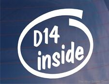 D14 INSIDE Novelty Vinyl Car/Window/Bumper Sticker - Ideal For Honda Civic/CRX