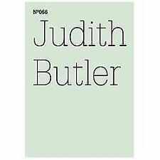 Judith Butler: to Sense What Is Living in the Other, Hegel's Early Love : 100...