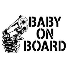 Baby On Board with Gun Decal/Sticker Window/Car/Mirror *AVAILABLE IN 20 COLORS*