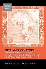Sex and Control: Venereal Disease, Colonial Physicians, and Indigenous Agency in