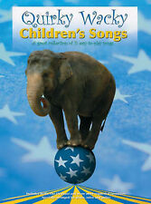 Quirky Wacky Children's Songs. Sheet Music for Piano, Vocal & Guitar (with Chord