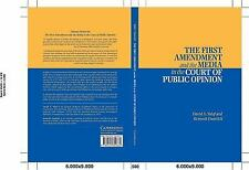 The First Amendment and the Media in the Court of Public Opinion-ExLibrary