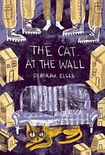 The Cat at the Wall (2014, Hardcover)