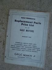 1962 Gale Outboard Motor Replacement Parts Price List MORE GALE ITEMS IN STORE S