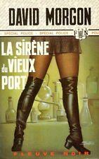 La Sirène du Vieux Port / David MORGON // Fleuve Noir - Spécial Police / 1ère Ed