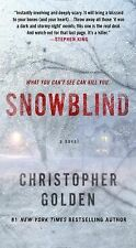 Snowblind by Christopher Golden (2014, Paperback)