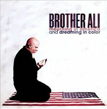 Brand NEW CD - - Mourning in America and Dreaming in Color - - Brother Ali - NEW