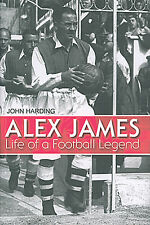 Alex James - Life of a Football Legend - Arsenal Football Biography - book
