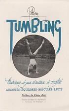 Tumbling, exercices et jeux d'audace et d'agilité (culbutes-équilibres-bascules)