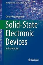 Solid-State Electronic Devices: An Introduction (Undergraduate Lecture Notes in