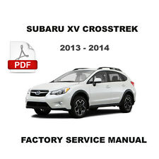 SUBARU 2013 2014 XV CROSSTREK OEM FACTORY WORKSHOP REPAIR SERVICE FSM MANUAL