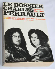 1972 Le dossier Charles Perrault Soriano Biographie Scandale Contes inconnus